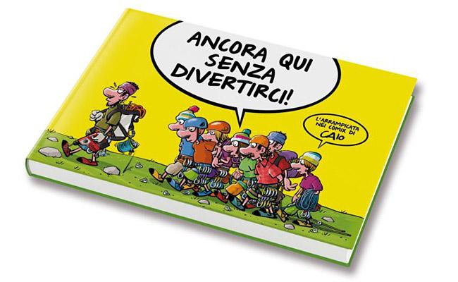 Copertina del libro di fumetti di Caio Comix Ancora qui senza divertirci