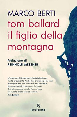 Copertina del libro Tom Ballard il figlio della montagna di Marco Berti
